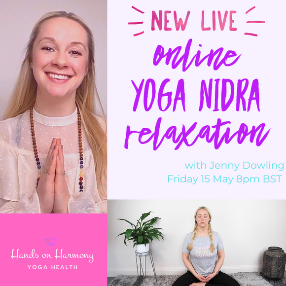 HOH Online Yoga - Live Yoga Nidra Relaxation (Friday 15 May 2020 at 8.00pm - 9.00pm) *FREE to HOH VIP Online Yoga subscribers*