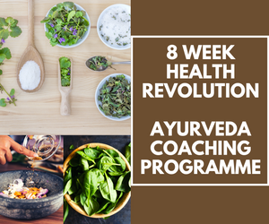8 Weeks - In-depth Personal Ayurvedic Coaching Programme (includes essential oils and yoga classes)