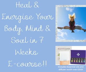 Heal & Energise Your Body, Mind & Soul in 7 Weeks by Balancing the Chakras (includes essential oil kit)