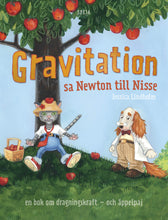 Load image into Gallery viewer, Gravitation! sa Newton till Nisse