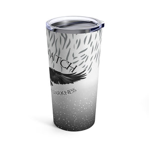 Tumbler 20oz - Nightswatch