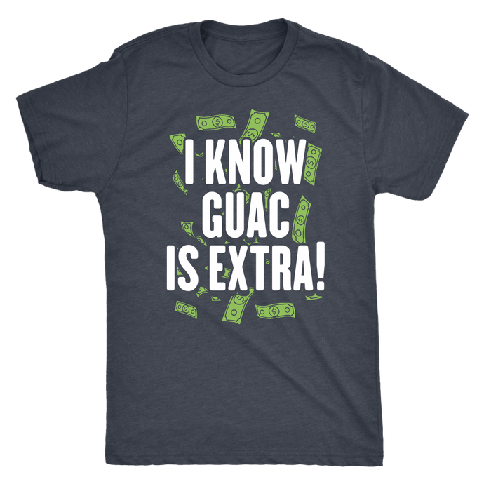 The Guac is Extra Tee
