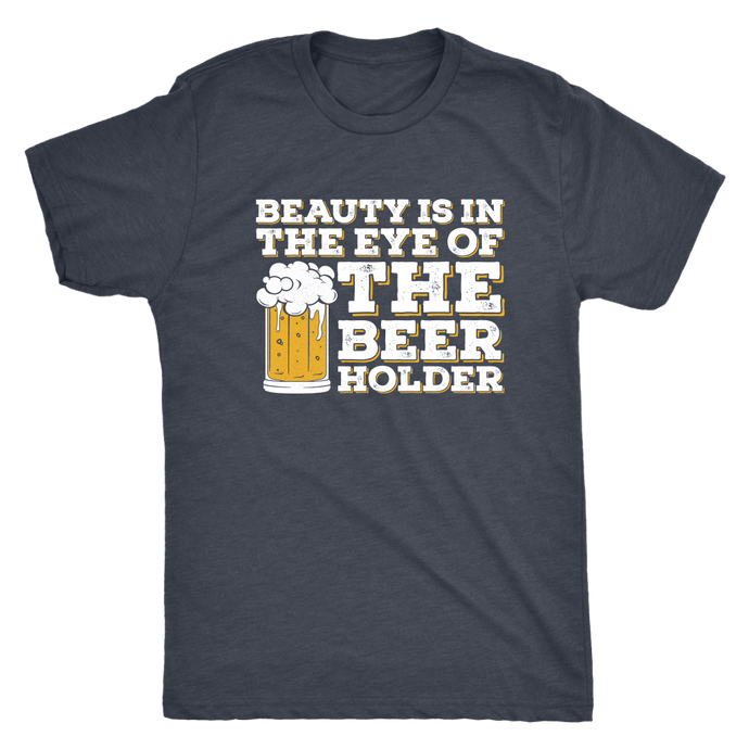Beauty in the Beer Holder Tee