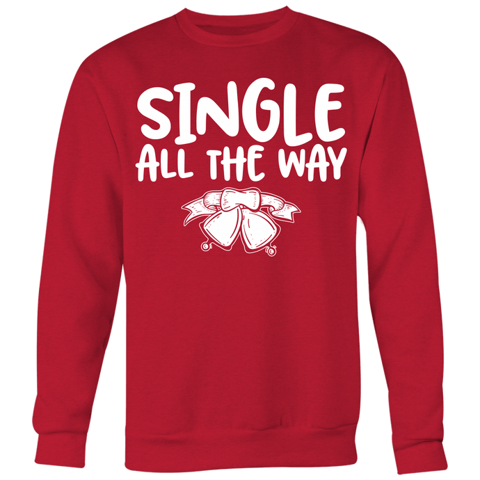 Single All The Way Sweater