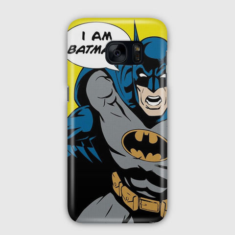 I Am Batman Samsung Galaxy S7 Edge Case