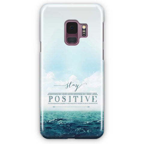Stay Positive Samsung Galaxy S9 Case