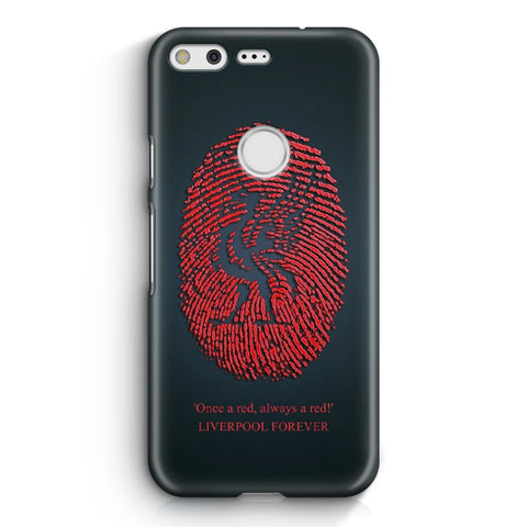 Liverpool Forever Google Pixel XL Case