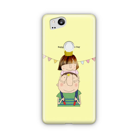 Daddy And Princess Google Pixel 2 Case