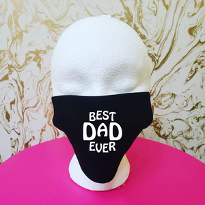 "Handmade ""Best Dad Ever"" Black Moisture Wicking Highly-Breathable Face Mask"
