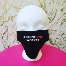 "Load image into Gallery viewer, Handmade ""#FRONT LINE WORKER"" Black Moisture Wicking Highly-Breathable Face Mask"