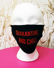"Load image into Gallery viewer, Handmade ""Quarantine And Chill"" Black Moisture Wicking Highly-Breathable Face Mask"