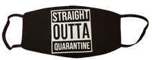 "Load image into Gallery viewer, Handmade ""Straight Outta Quarantine"" Black Moisture Wicking Highly-Breathable Face Mask"