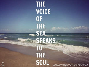 Coastal Quotes: The Sea Speaks To My Soul