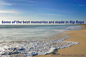 Coastal Quotes: Memories in Flip Flops