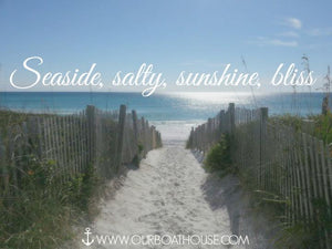 Coastal Quotes: Seaside, Salty, Sunshine, Bliss