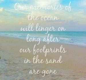 Coastal quote: Ocean memories