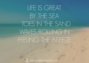 Coastal Quotes: Life Is Great