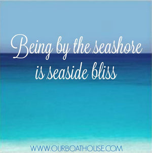 Coastal Quotes: Seaside Bliss