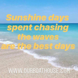 Coastal Quotes: Sunshine Days