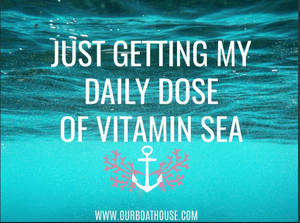 Coastal Quotes: Dose Of Viatmin Sea