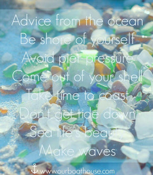 Coastal quote: Beach living inspiration-Advice from the ocean