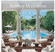 A House by the Sea - Bunny Williams Book