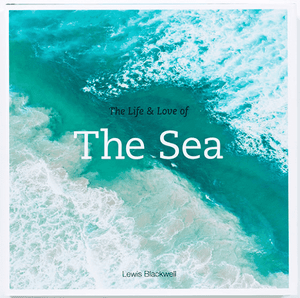 The Life and Love of the Sea Book