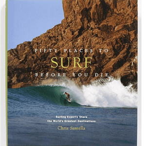 Fifty Places to Surf Before You Die Book