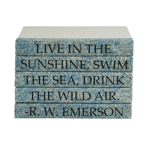 """LIVE IN THE SUNSHINE, SWIM THE SEA, DRINK THE WILD AIR."" Quote Book Stack Emerson Decor"