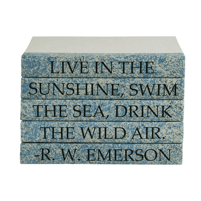 """LIVE IN THE SUNSHINE, SWIM THE SEA, DRINK THE WILD AIR."" Quote Book Stack Emerson"