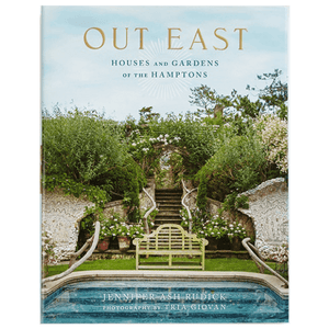 Out East: House and Gardens of The Hamptons Book