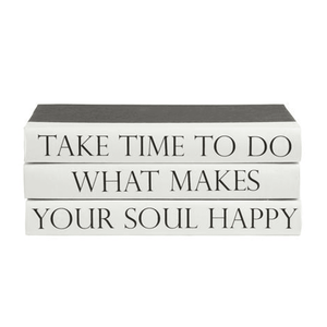 """Take Time To Do What Makes Your Soul Happy "" Quote Book Stack Decor"
