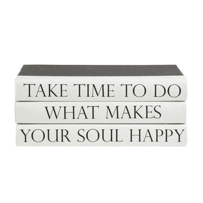 """TAKE TIME TO DO WHAT MAKES YOUR SOUL HAPPY"" Quote Book Stack"