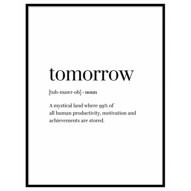 Tomorrow noun