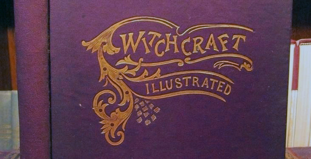 Witchcraft Illustrated,Witchcraft to be Understood