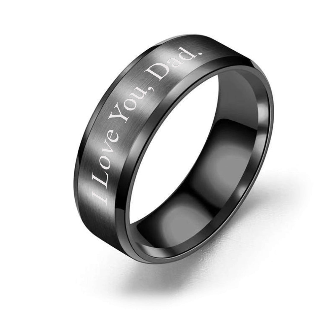 Brushed Polish 8mm Comfort Fit Ring - I love You, Dad.