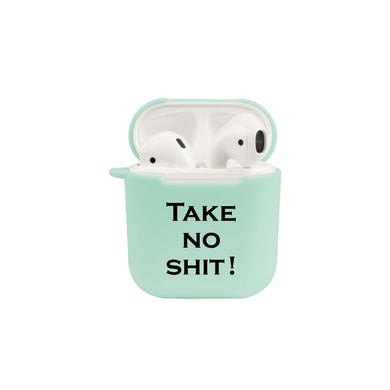 Soft TPU Airpod Protective Case - TAKE NO SHIT