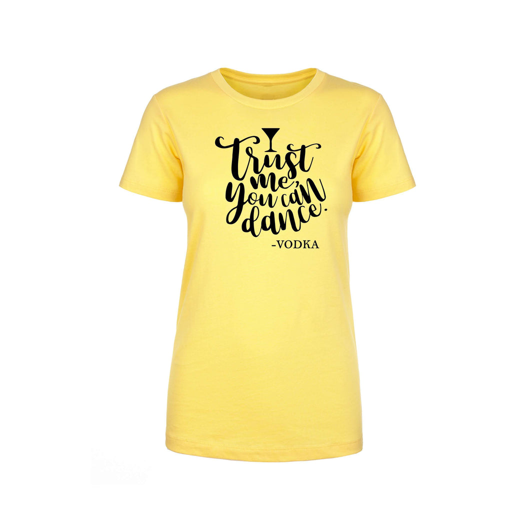 Ladies Crew Tee - Multiple Options - Trust me you can dance