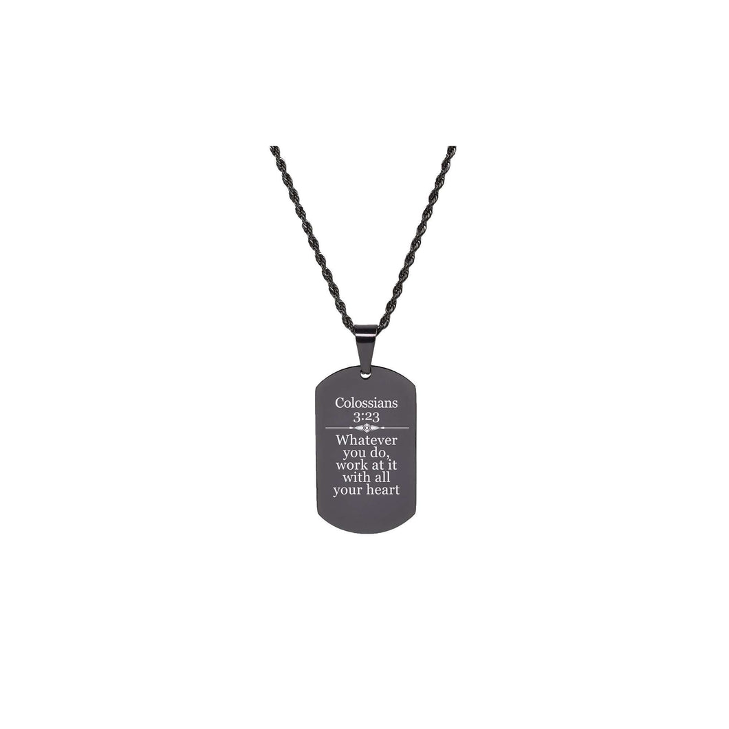 Solid Stainless Steel Scripture Tag Necklace  - Colossians 3:23