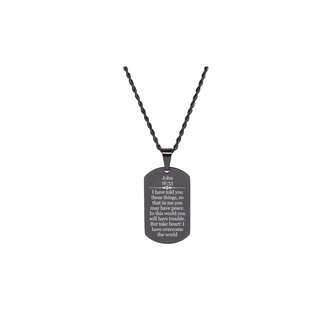 Solid Stainless Steel Scripture Tag Necklace  - John 16:33