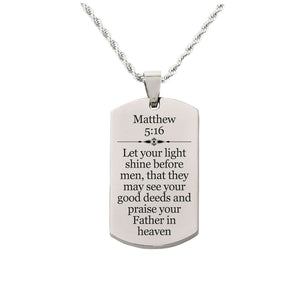 Solid Stainless Steel Scripture Tag Necklace  - Matthew 5:16