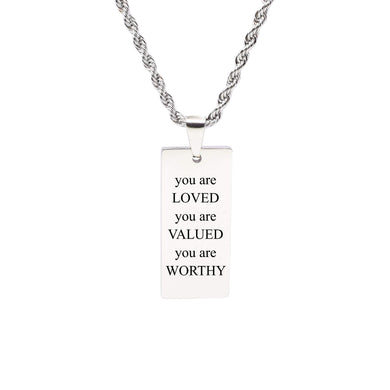 Rectangle Inspirational Tag Necklace - You Are Worthy
