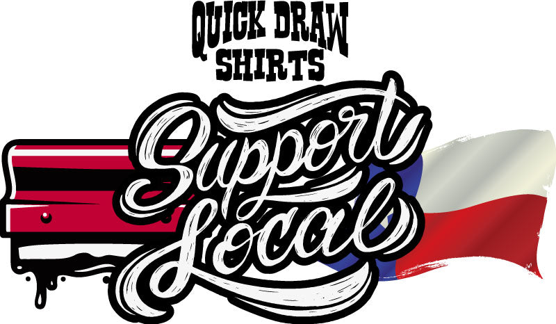 Quick Draw Shirts - Support Local Campaigns