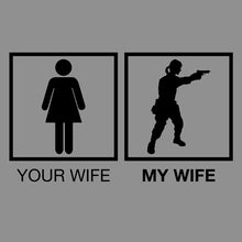Load image into Gallery viewer, Your Wife My Wife Gun Shirt