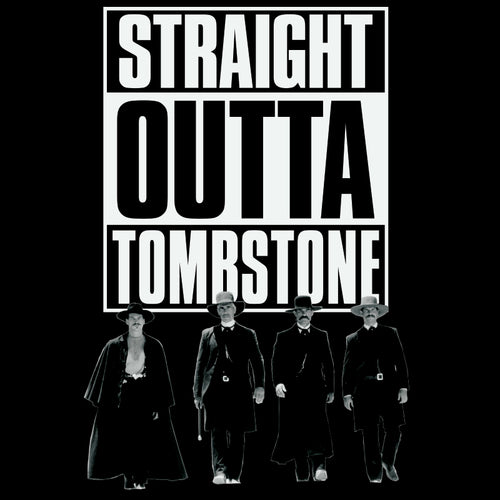 Straight Outta Tombstone Shirt