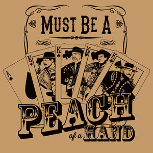 Must Be A Peach of a Hand Doc Holliday Shirt