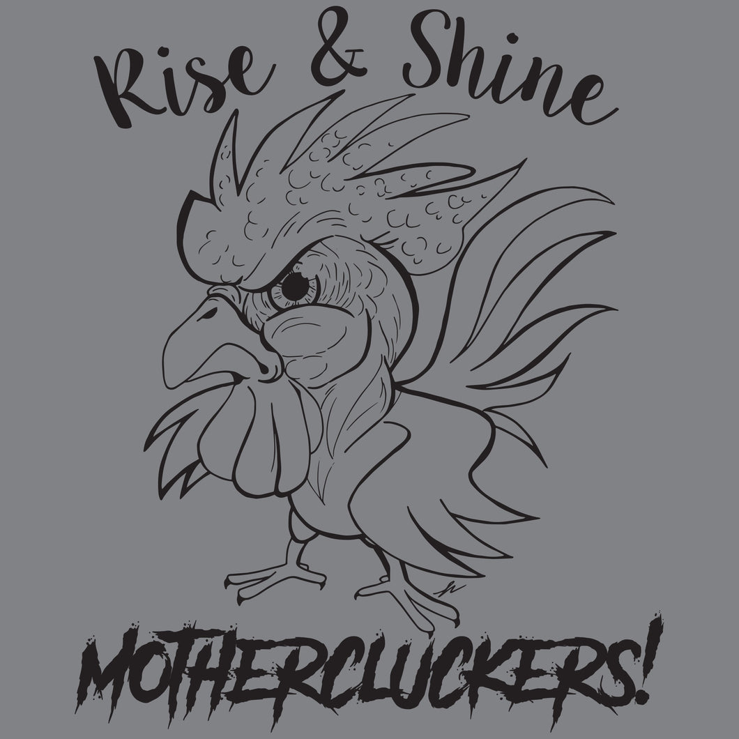 Farmer Chicken humor funny shirt mothercluckers rise and shine