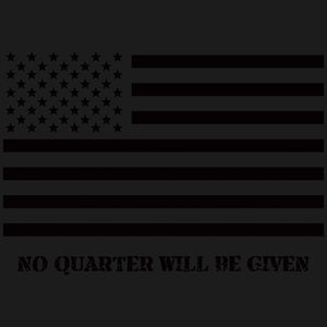 No Quarter Will Be Given American Flag Shirt