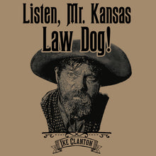 Load image into Gallery viewer, Ike Clanton - Law Dog - Tombstone Shirt