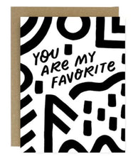 Load image into Gallery viewer, You Are My Favorite Greeting Card